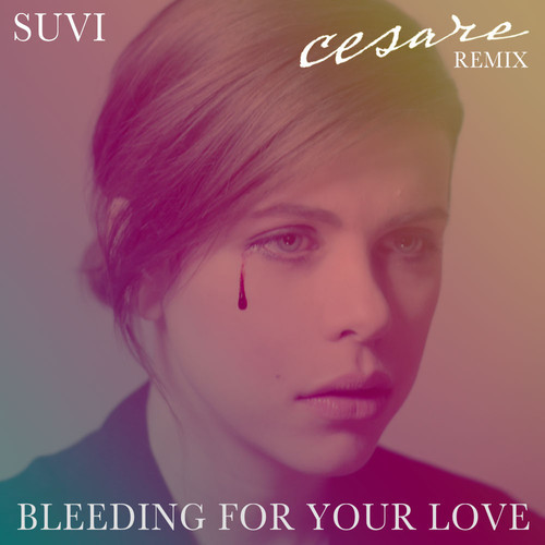 bleeding for your love