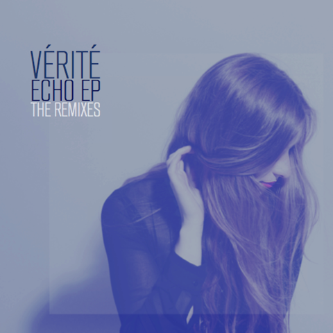VÉRITÉ :: Remix EP - Artwork